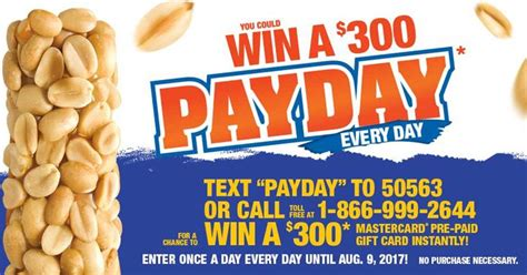 Text Instant Win - you could win a 300 payday every day by texting payday to 50563
