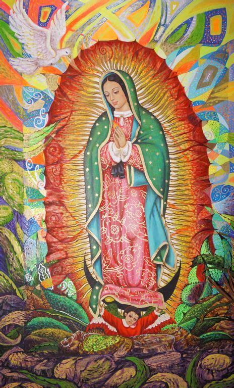 imagenes de la virgen de guadalupe originales virgen de guadalupe j dolores ayala de la luz artelista com