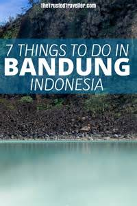 Things To Do In At 7 Things To Do In Bandung Indonesia The Trusted Traveller