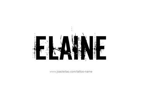 tattoo name elaine elaine name tattoo designs
