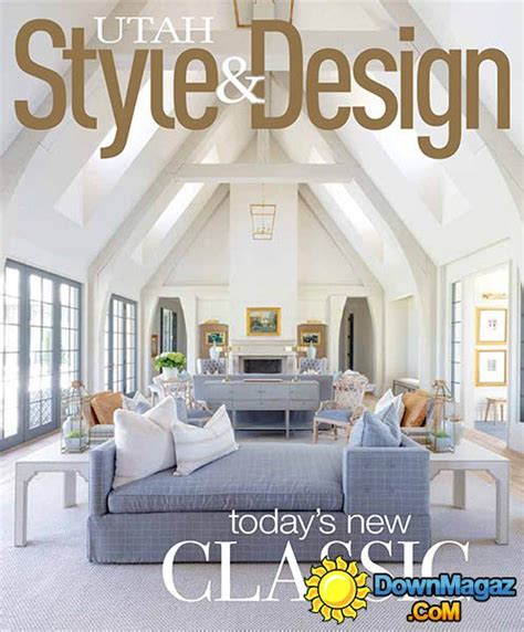 utah home design magazine utah style design fall 2016 187 download pdf magazines