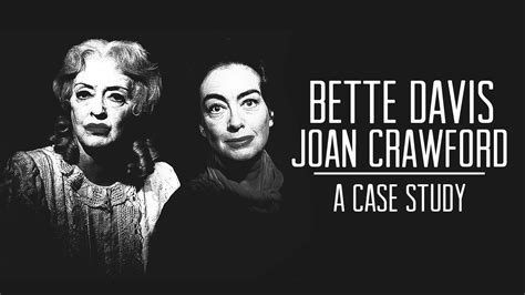 bette davis joan crawford bette davis joan crawford a case study youtube