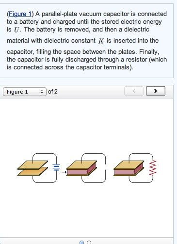 two parallel plate capacitors are identical except figure 1 a parallel plate vacuum capacitor is co chegg