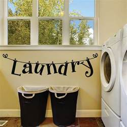 Laundry Wall Decor by Laundry Room Wall Decals Laundry Room Decals Laundry