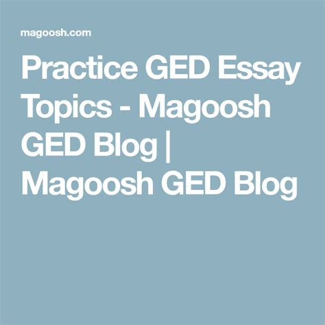 essay for ged test sles practice ged essay topics magoosh ged magoosh ged