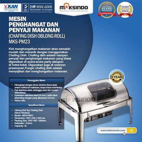 Penghangat Makanan Chafing Dish chafing dish oblong roll top 9 liter mkspm23 toko mesin maksindo toko mesin maksindo