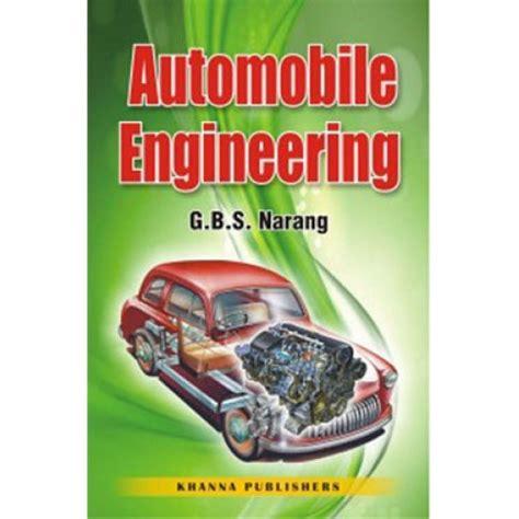 automobile engineering book pdf free automobile engineering by g b s narang pdf