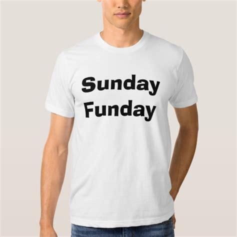 Sunday Funday Enjoy Eliquid sunday funday t shirt zazzle