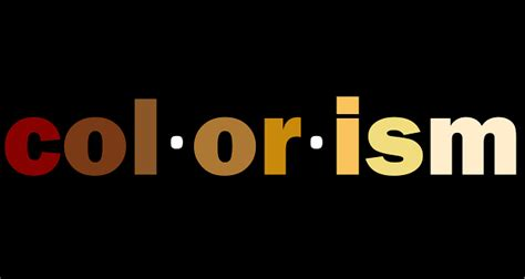 colorism in the black community colorism the blacker the berry the sweeter the juice