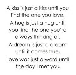 Kiss is just a kiss until you find the one you love