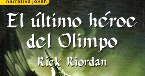 el ultimo heroe del rese 241 a de el 250 ltimo h 233 roe del olimpo rick riordan lo que medusa no pudo leer