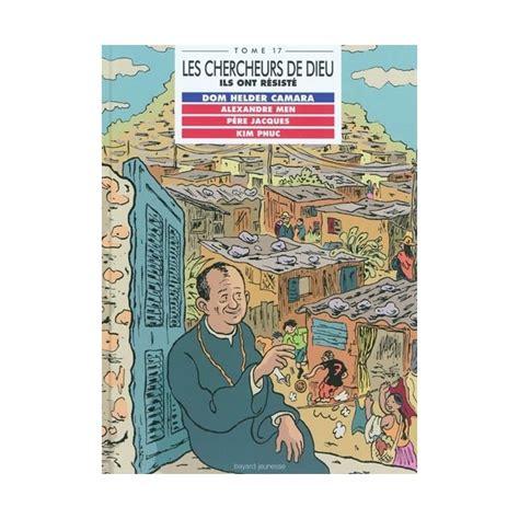 librerie religiose les chercheurs de dieu tome 17 dom helder camara