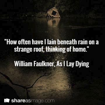 As I Lay Dying Quotes by 17 Best Quotes On On Beautiful Quotes On