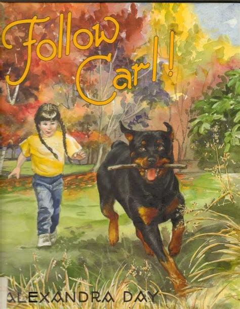 carl rottweiler books 29 best carl s by alexandra day images on merry books
