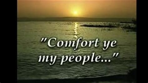 comfort comfort ye my people bible christian resources audio video bible studies