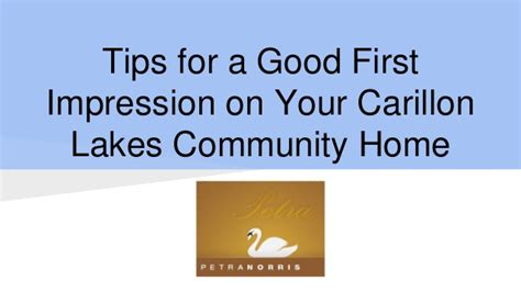 first impressions count at cambridge show home tips for a good first impression on your carillon lakes