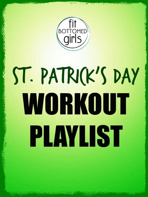 s day playlist st s day playlist putting an flair