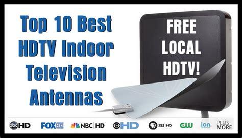 best hdtv antenna indoor top 10 best hdtv indoor television antennas