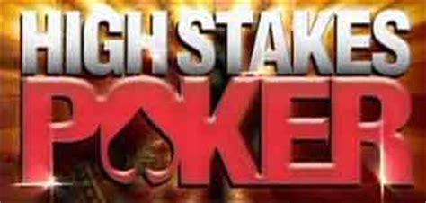 high stakes poker  seasons poker  high stakes poker wsop wpt full episodes