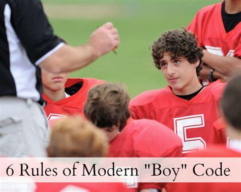 7 Tips On Raising Boys by 6 Tips For Raising Boys Breaking The Boy Code