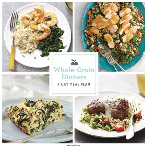 meals with whole grains 7 day meal plan healthy whole grain dinners eatingwell