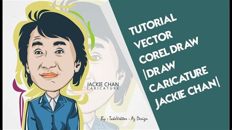 tutorial vector corel draw youtube tutorial vector corel draw draw caricature jackie chan