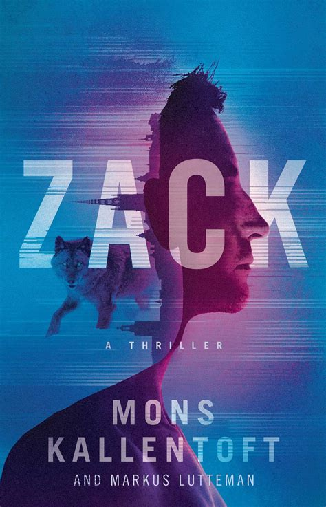 zack a thriller zack herry series book 1 books zack book by mons kallentoft markus lutteman official