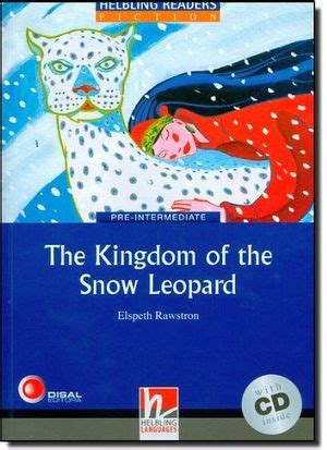 libro the kingdom by the the kingdom of the snow leopard book audio cd level 4 rawstron elspeth 9783852720067