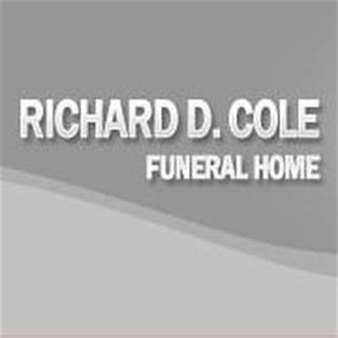 richard d cole funeral home inc funeral services