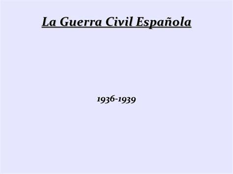 la guerra civil espanola 8420687030 la guerra civil espa 241 ola 1936 1939
