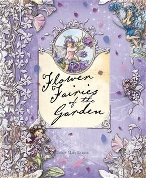 Flower Fairies Of The Garden Flower Fairies Of The Garden Cicely Barker 9780723259930