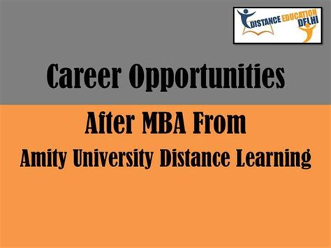 Opportunities After Distance Mba by Career Opportunities After Mba From Amity