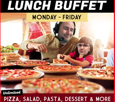 Sips And Lewis At A Pizza Hut Lunch Buffet X Post From Pizza Hut Lunch Buffet Hours
