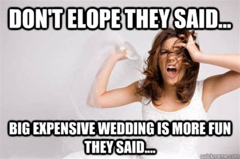 Meme Wedding - 12 wedding memes that totally get what you re going