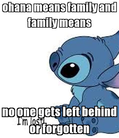 ohana means family and family means no one gets left