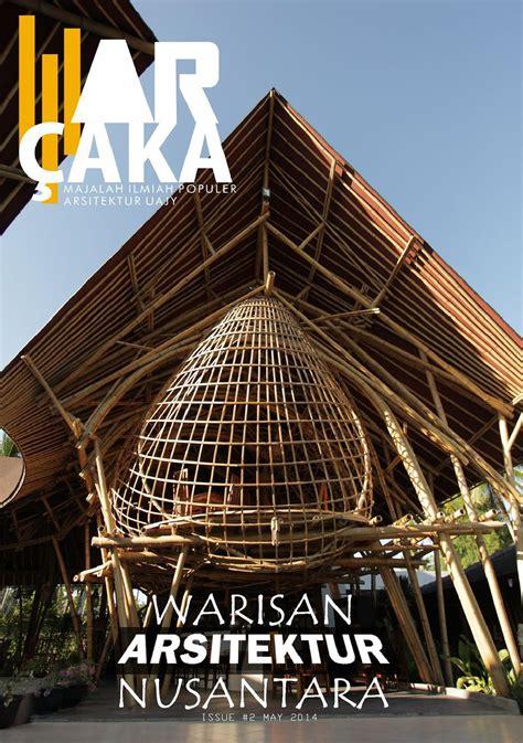 architectural design adalah issue 2 warisan arsiektur nusantara by ar 199 aka issuu