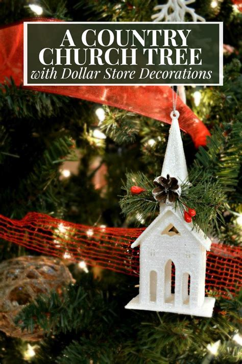 COUNTRY CHURCH TREE WITH DOLLAR STORE DECORATIONS   Mad in
