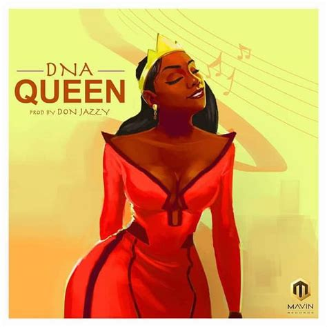 download mp3 queen download mp3 dna queen prod don jazzy naijavibes