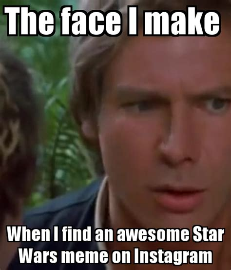 face     find  awesome star wars meme