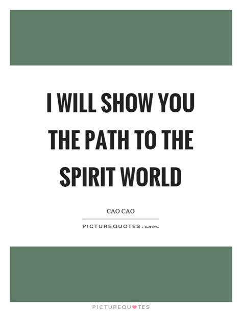 show   path   spirit world picture quotes