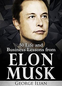 elon musk biography free pdf download elon musk life and business lessons from elon musk pdf