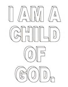 i am a child of god coloring page lds nursery color pages 1 i am a child of god