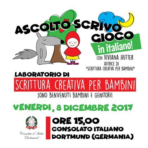 consolato d italia dortmund ascolto scrivo gioco in italiano