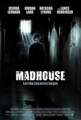 mad house madhouse 2004 film wikipedia