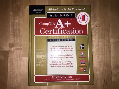 A Certification Guide mike meyers comptia a certification all in one guide 8th edition exams 220 801 220 802 for