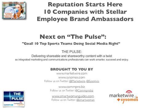 Brand Ambassador Companies by 10 Companies With Stellar Employee Brand Ambassadors