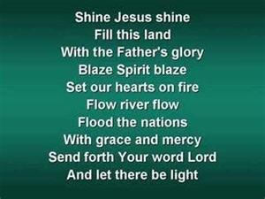 shine jesus shine worship w lyrics