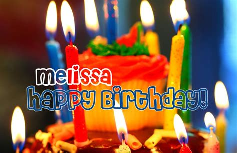 imagenes de happy birthday melissa happy birthday melissa image