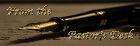 from the pastor s desk living word fellowship of faith ministries inc