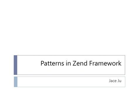design pattern zend framework patterns in zend framework